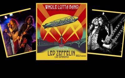 Whole Lotta Band -Led Zeppelin Experience-