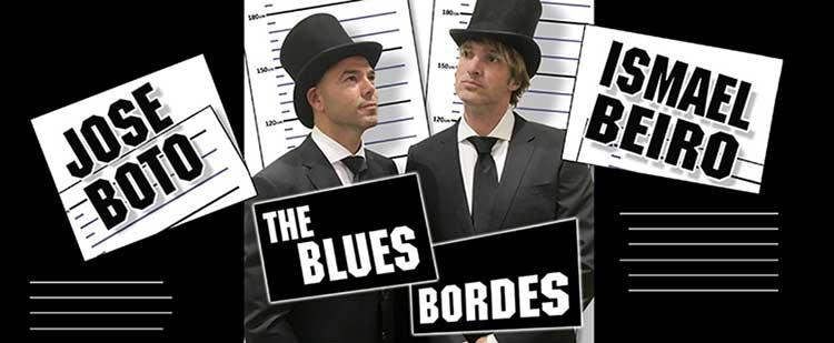 """""""The Blues Bordes"""" con Ismael Beiro y Jose Boto"""