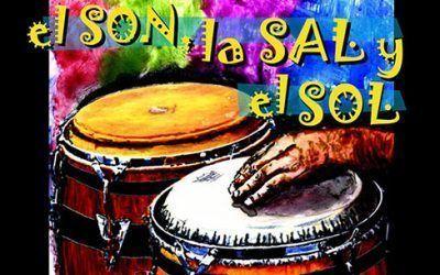 """""""El Son, la Sal y el Sol"""""""