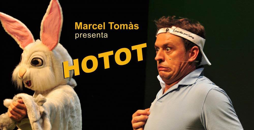 """Marcel Tomás, presenta: """"Hotot"""""""