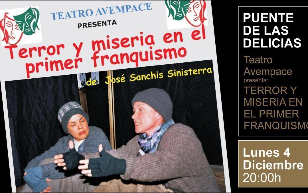 """Teatro Avempace presenta: """"Terror y miseria en el primer franquismo"""""""