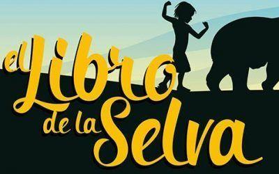 """Saga Producciones, presenta: """"El Libro de las Selva"""""""