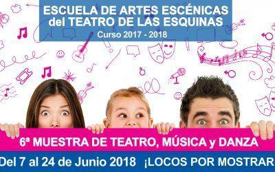 6ª Muestra Escuela de Artes Escénicas del Teatro de las Esquinas