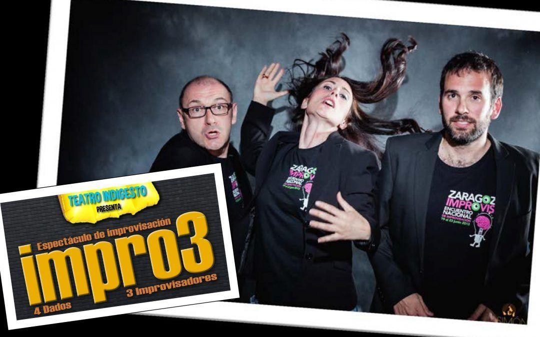 "Teatro Indigesto presenta: ""Impro3"""