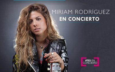 Miriam Rodríguez, en Concierto