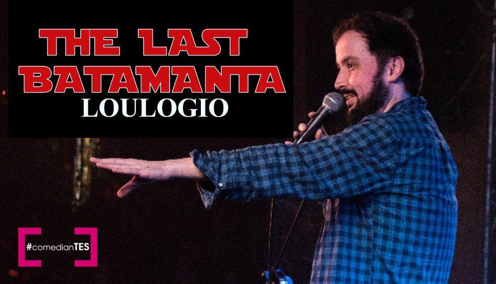 "LouLogio presenta ""The Last Batamanta"""