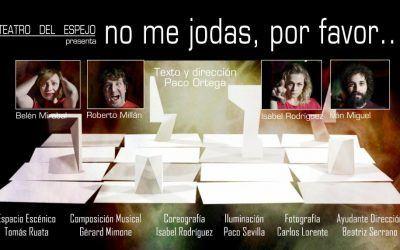 """Teatro del Espejo, presenta: """"No me jodas, por favor"""""""